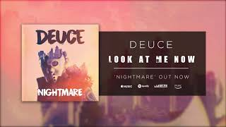 Download Lagu Deuce - Look at Me Now (Official Audio) Gratis STAFABAND