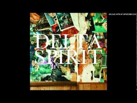 Delta Spirit - Home