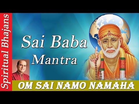 Shirdi Sai Baba Mantra - Om Sai Namo Namaha Shree Sai Namo Namaha...