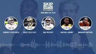 UNDISPUTED Audio Podcast (11.30.18) with Skip Bayless, Shannon Sharpe   UNDISPUTED