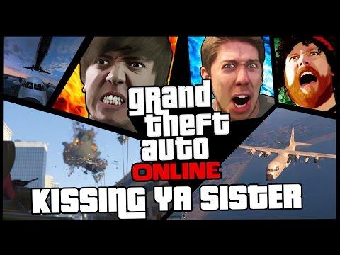GTA 5 Online - Kissing Ya Sister!