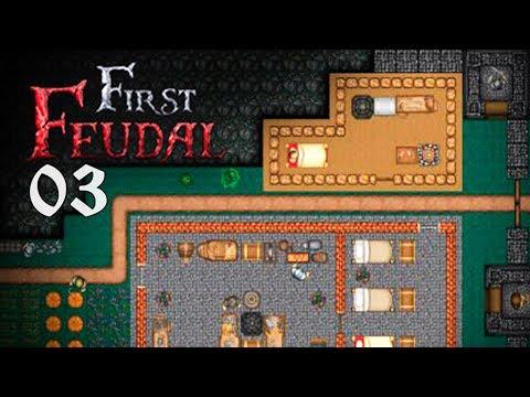 СМЕРТЬ ПОСТУЧАЛАСЬ! - #3 Прохождение FIRST FEUDAL