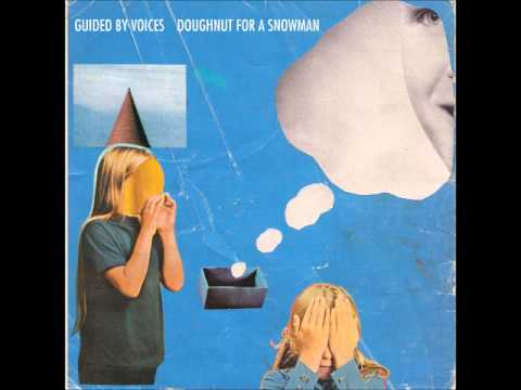 Guided By Voices - Snowman