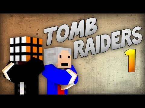 Minecraft: Tomb Raiders - Episode 1
