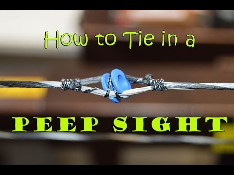 Archery Tip: How to tie in a Peep sight