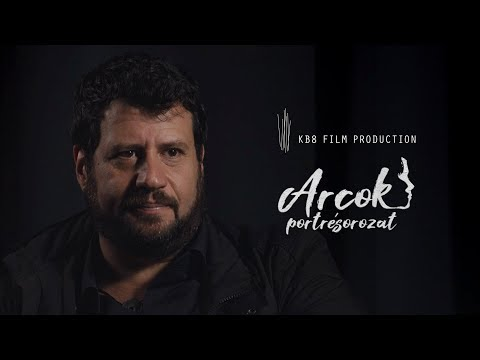 Puzsér Róbert – ARCOK Portrésorozat #25 – KB8 FILM PRODUCTION