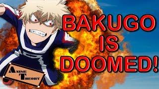 Anime Theory: Bakugo Is DOOMED! (My Hero Academia Theory)