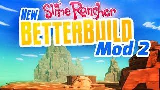 HUGE MOUNTAIN BUILD - New Slime Rancher BetterBuild Mod Ep 2 - Slime Rancher Mod BetterBuild
