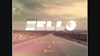 Adele - Hello[Johnny Drille x Byno Cover]