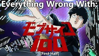 Everything Wrong With: Mob Psycho 100 | (First Half)
