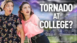 Tornado at College? This is What Happened...
