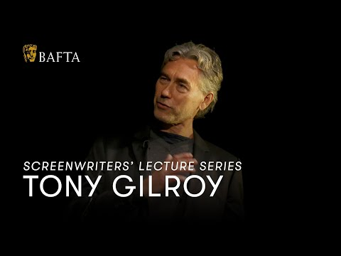 Tony Gilroy: Screenwriters Lecture