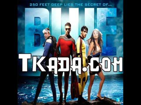 A R Rahman Blue Hindi Complete Theme Songs HQ