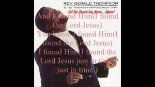 Hallelujah I Found Him by Rev. Gerald Thompson and the Arkansas Fellowship Mass Choir