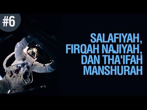Salafiyah, Firqah Najiyah Dan Tha'ifah Manshurah #6 - Ustadz Ahmad Zainuddin Al Banjary
