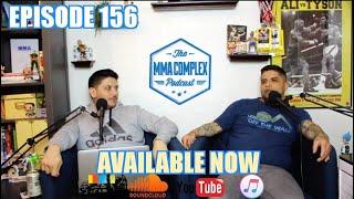 The MMA Complex #156 - RECAP UFC/ESPN+10, ONE Championship 96
