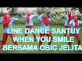 Line Dance santai When You Smile Bersama Obic Jelita