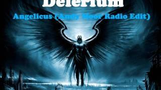 Delerium Angelicus Andy Moor Radio Edit