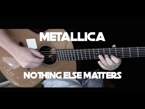 Metallica - Nothing Else Matters - Fingerstyle Guitar