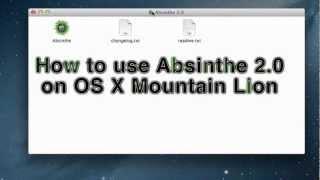 How to run Absinthe on OS X 10.8 Mountain Lion