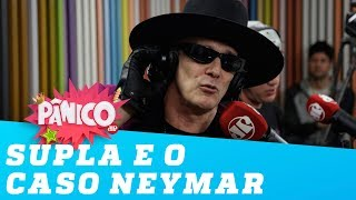 Supla discute o caso Neymar e diz o que faria se menina fosse filha dele