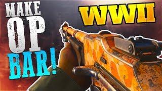 """How To Make """"OVERPOWERED BAR"""" in COD WW2 - WW2 Best BAR Class Setup - BEST GUNS"""