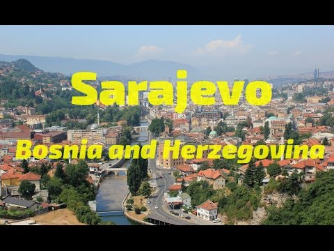 Travel Europe: Sarajevo, Bosnia and Herzegovina