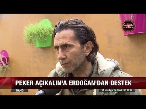 Peker Açıkalın'a Erdoğan'dan destek! - 29 Aralık 2017