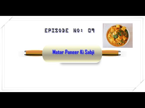 Matar Paneer Ki Sabji