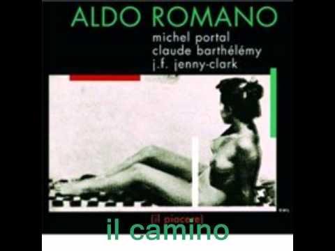 Aldo Romano - Il Camino