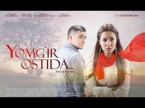 Yomg'ir ostida (o'zbek film) | Ёмгир остида (узбекфильм)