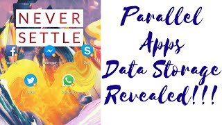 Parallel Apps Data Storage Revealed!!! OnePlus 3/3T & 5/5T  ( HINDI )