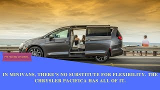 Auto Show 2018 Chrysler Pacifica Review -The 2018 Chrysler Pacifica nearly aces its crash tests.