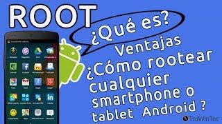 Que es root, ventajas(virtudes) y como rootear cualquier móvil o tableta android