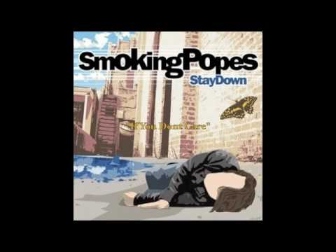 Smoking Popes - If You Dont Care