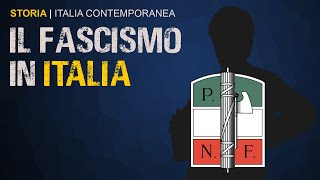 IL FASCISMO IN ITALIA - storia d'italia #5