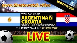 Argentina vs Croatia - Live - World Cup Russia 2018 Live