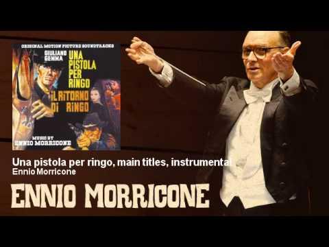 Ennio Morricone - Una pistola per ringo, main titles, instrumental