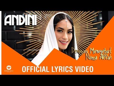 ANDINI - Dengan Menyebut Nama Allah (Official Lyrics Video)