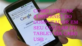 como usar a internet do pc no celular smartphone, ou tablet