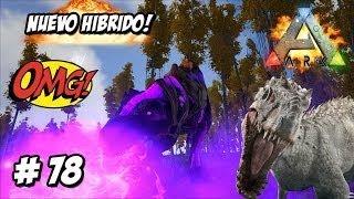 NUEVO HIBRIDO DINOSAURIO ESPINOSAURIO! HYBRID SPINOSAUR DINOSAUR // ARK 2 mod serie #78 Es