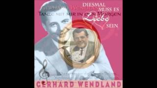 Gerhard Wendland - Komm Und Bedien Dich