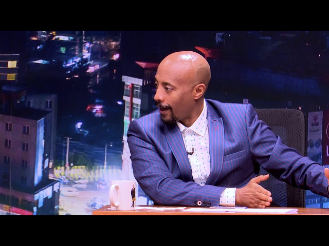 Seifu on EBS:  Interview With Yaregal P2