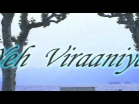 Yeh viraaniya