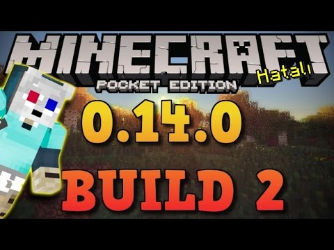 Minecraft PE 0.14.0 Alpha Build 2 - Hatalı Build?