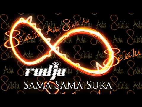 Radja - Sama Sama Suka (Official Music Audio)