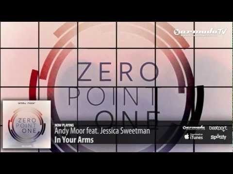 Andy Moor feat. Jessica Sweetman – In Your Arms (Zero Point One album preview)
