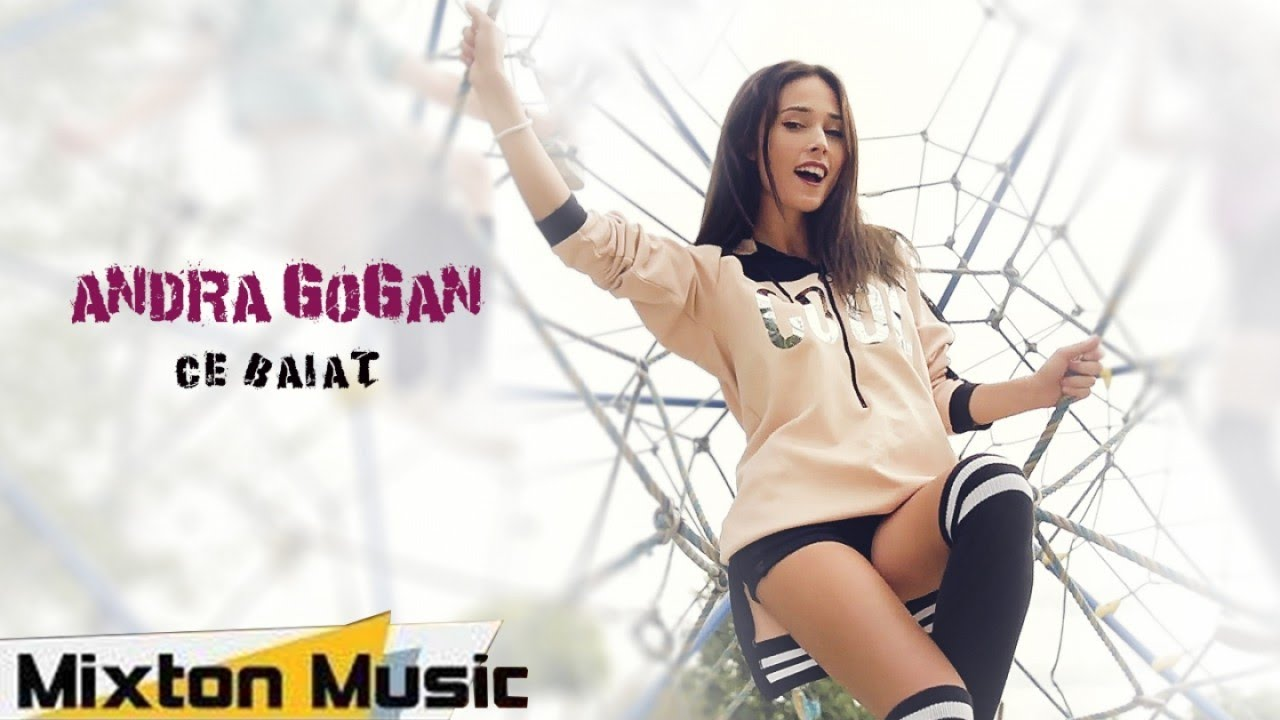 Andra Gogan - Ce baiat (Official Video) by Mixton Music