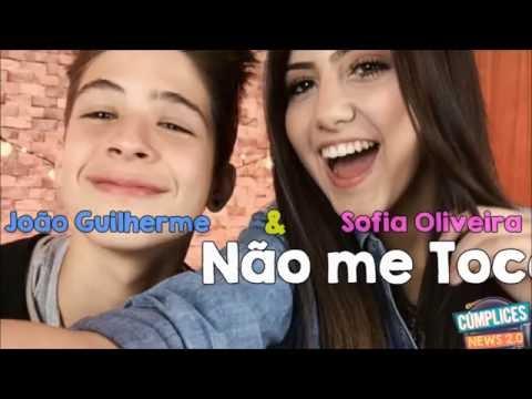 João Guilherme & Sofia Oliveira | Não Me Toca (Letra)