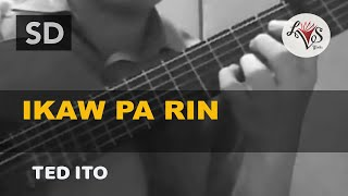 Ikaw Pa Rin - Ted Ito (solo guitar cover)